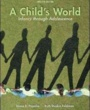 Montgomery Textbooks A Child's World (ISBN 0078035430) by Gabriela Martorell, Diane Papalia, Ruth Feldman for Montgomery College Students in Takoma Park, MD