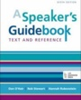 Conn College Textbooks A Speaker's Guidebook (ISBN 1457663538) by Dan O'Hair, Rob Stewart, Hannah Rubenstein for Connecticut College Students in New London, CT