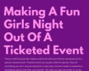 UCSD News Making A Fun Girls' Night Out Of A Ticketed Event for UC San Diego Students in La Jolla, CA
